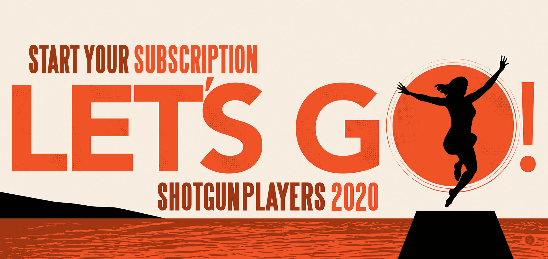 Start your subscription. Let's go! Shotgun Players 2020 season.